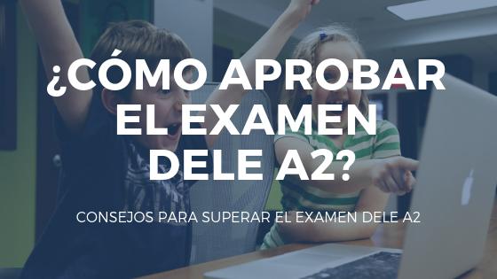 DELE A2, examen oficial del instituto Cervantes