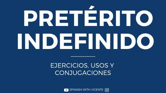 pretérito indefinido