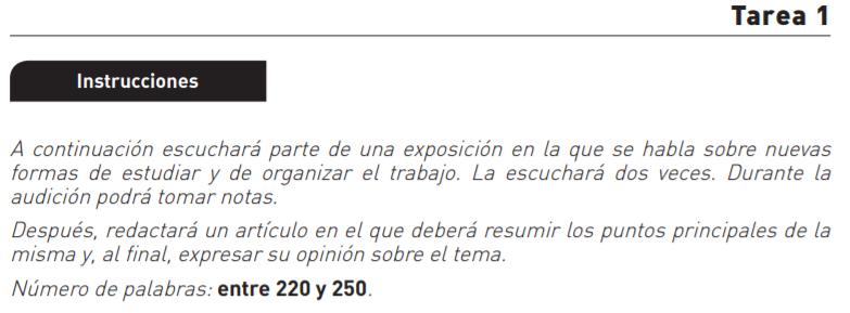 Instrucciones Tarea 1 - Prueba 3: expresión e interacción escrita - DELE C1