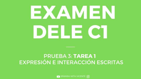 tarea 1 expresión escrita dele c1 prueba 3