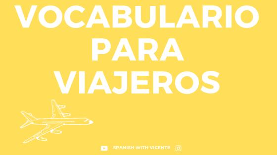 Vocabulario para viajeros en español