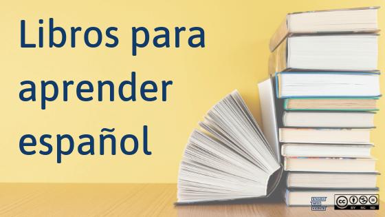 Los Mejores Libros Para Aprender Español Todos Los Niveles