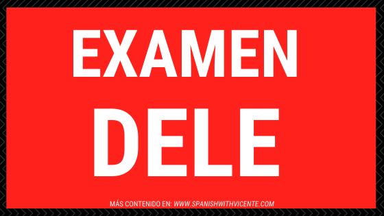 examen dele para aprender español