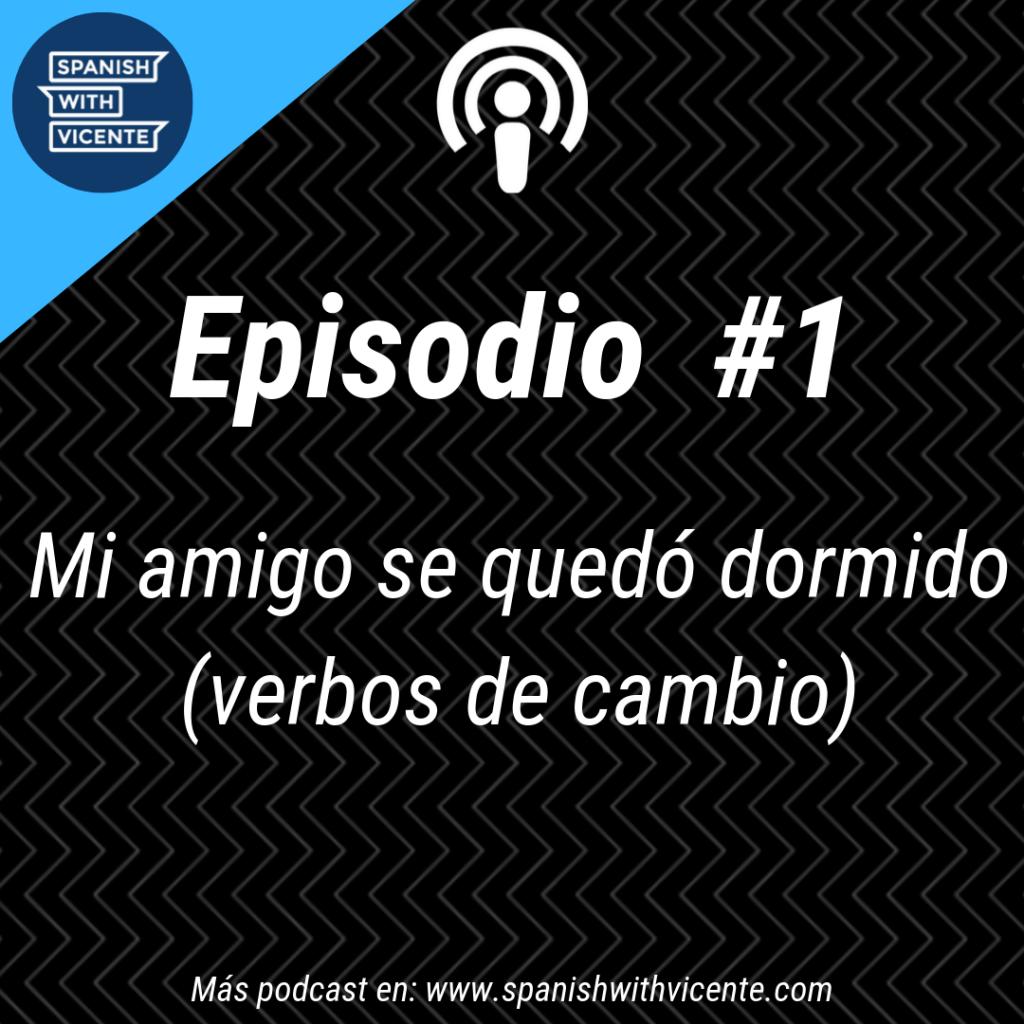 Podcast verbos de cambio