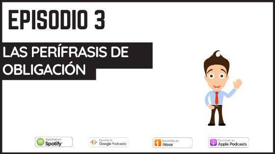 podcast las perifrasis de obligacion