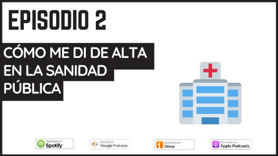 podcast sanidad publica en españa