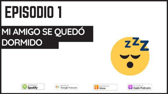 podcast verbos de cambio mi amigo se quedo dormido