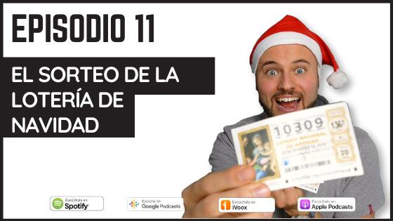 podcast sobre el Sorteo de la Lotería de Navidad.
