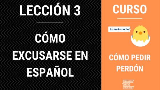 Lección 3 como excusarse en español