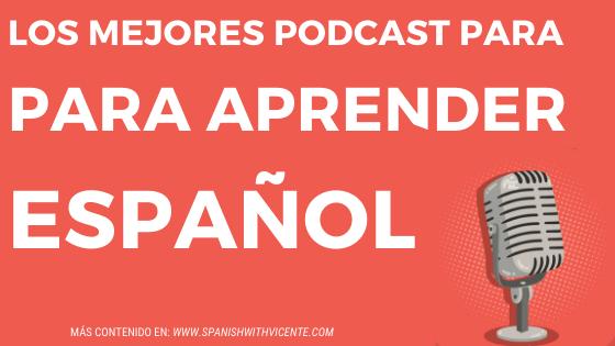 Los mejores podcast para aprender español
