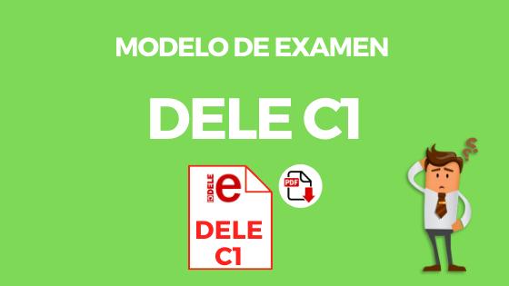 Modelo de examen DELE C1
