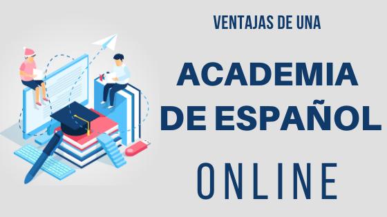 Ventajas de estudiar academia español online