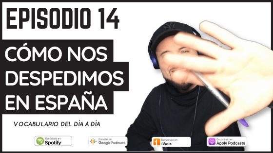Como decir adiós en español