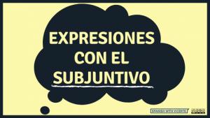 Expresiones en español con el subjuntivo para hablar como un nativo