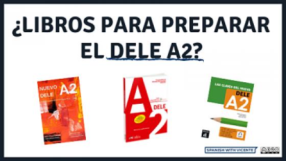 Manuales para la preparación del examen DELE A2 del Instituto Cervantes