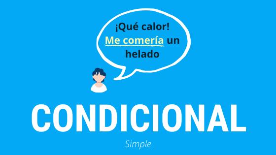 Curso completo de gramática sobre el condicional simple