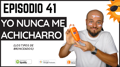 Episodio 41 los tipos de bronceacos vocabulario verano en español