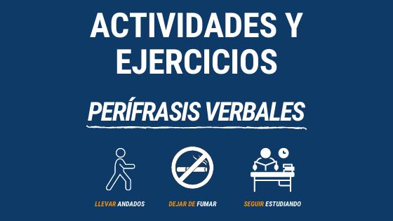 Lección 8 actividades y ejercicios con las perífrasis verbales