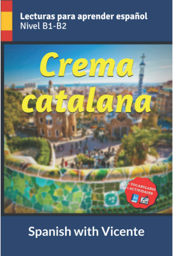 Crema-catlana-edición-tapa-blanda-2020-Cultura-de-España-aprender-español-comprensión-de-lectura