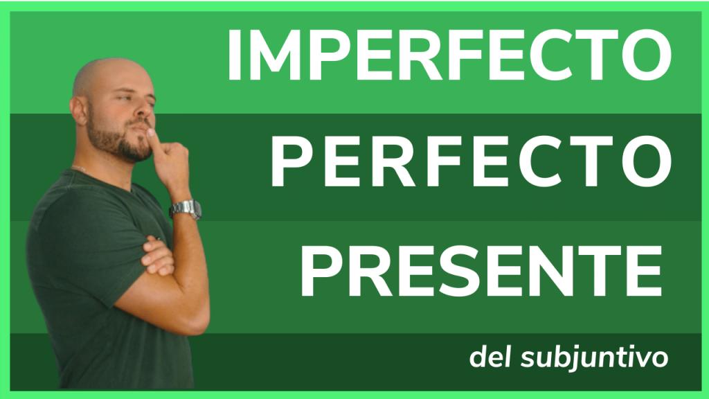 Diferencias entre el presente pretérito perfecto y pretérito imperfecto del subjuntivo