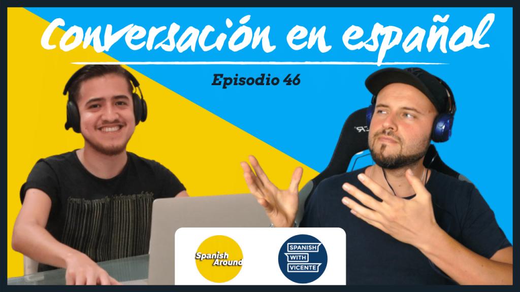 Episodio 46 Diferencias culturales entre España y México con Juan de Spanish around
