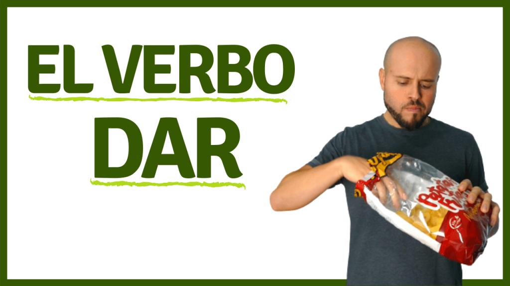 el verbo dar expresiones y significados