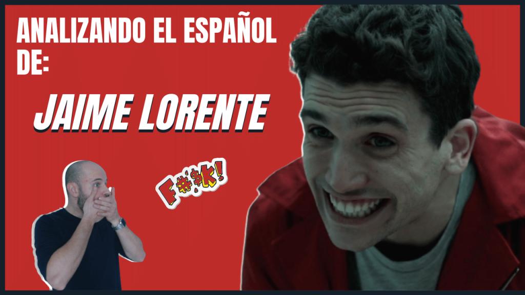 Analizando el español de los famosos Jaime Lorente la casa de papel aprender español actividades con vídeo aprender español