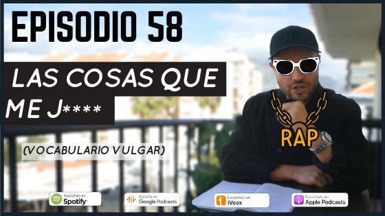 Episodio 58 vocabulario vulgar coloquial en español jerga juvenil en español