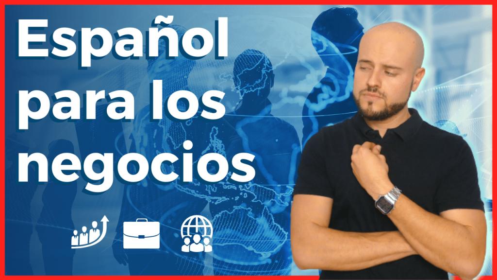 Vocabulario de español para los negocios en español lista vocabulario
