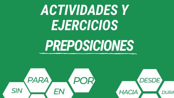 Actividades y ejercicios con las preposiciones actividades para practicar dónde poner las preposiciones practicar preposiciones