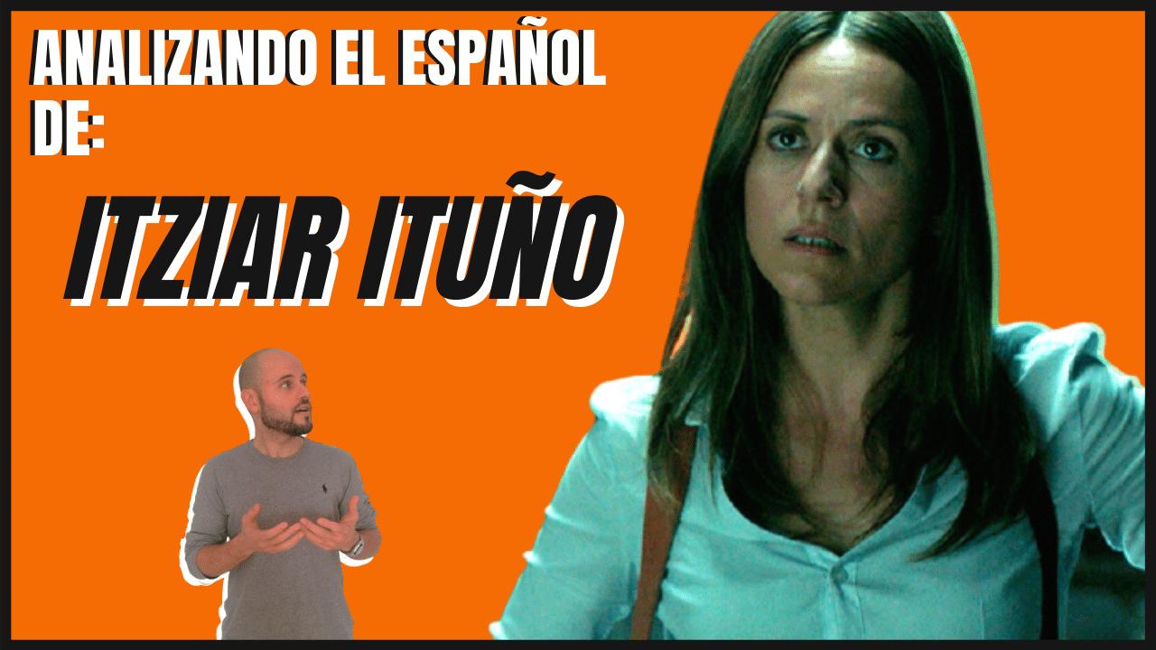 Analizando el español de Itziar Ituño actriz La Casa de Papel Raquel Murillo aprender español con series