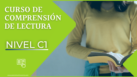 Curso completo de comprensión de lectura nivel C1 avanzado para examen dele c1