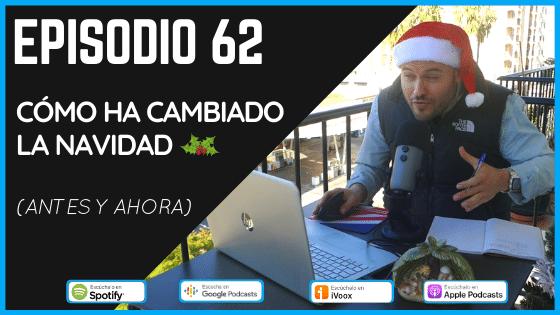 Episodio 62 Cómo ha cambiado la Navidad en España en los últimos años podcast de Vicente