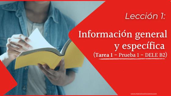 Lección 1 Cómo es la tarea 1 de la comprensión de lectura del examen DELE B2 del instituto cervantes prueba de leer un texto