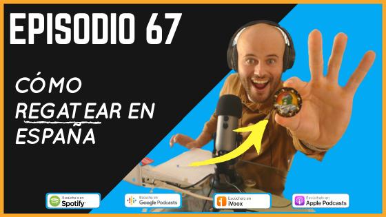 Episodio 67 secreto de vicente vocabulario para la compraventa como regatear en España