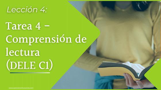 Tarea 4 Comprensión de lectura Examen DELE C1 Instituto Cervantes