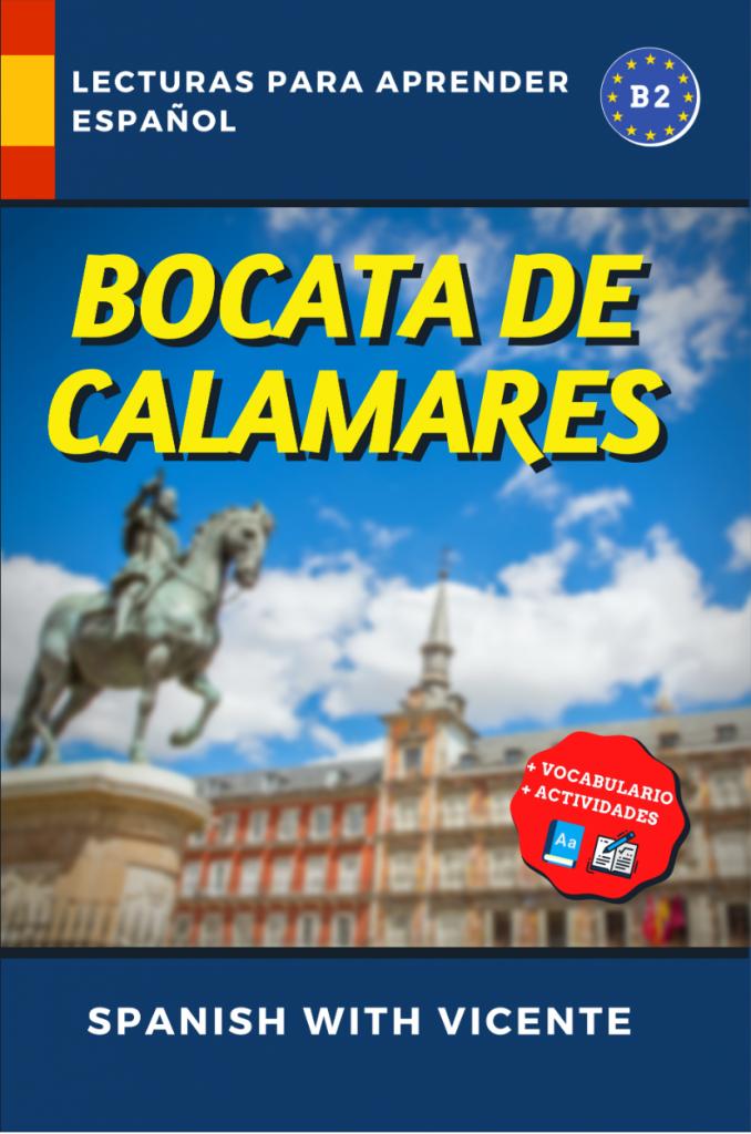 Bocata de calamares (basado en Madrid) libro par aprender español de Vicente Ribes (Spanish with Vicente)