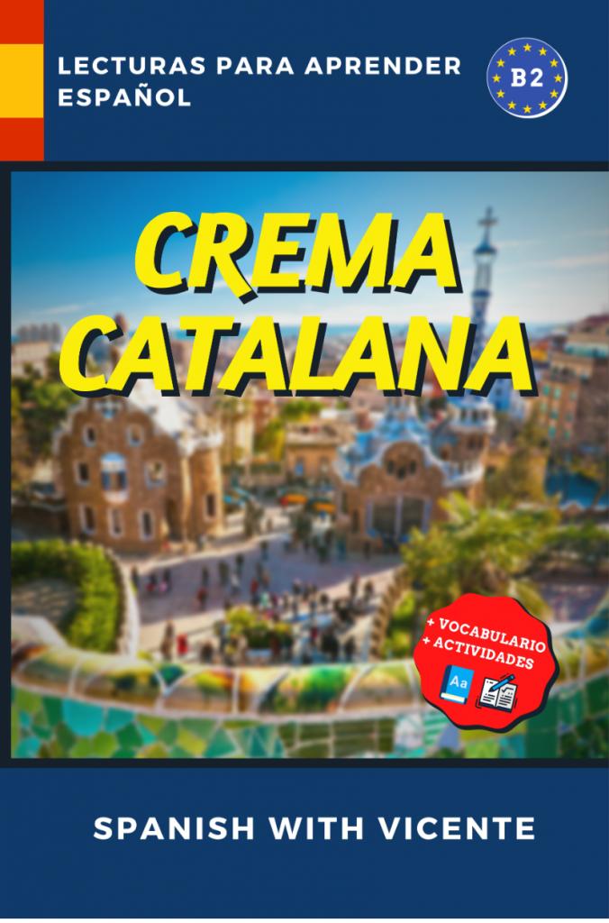 Crema catalana libro par aprender español de Vicente Ribes (Spanish with Vicente)