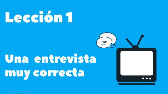 lección 1 curso de español del día a día con series españolas aprender español correcto y formal con series españolas