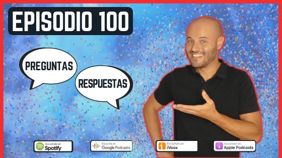 Episodio 100 especial preguntas y respuestas sobre spanish with vicente